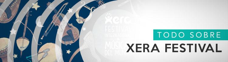 Especial Xera Festival